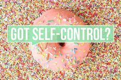 4 Science-Backed Hacks to Strengthen Your Self-Control