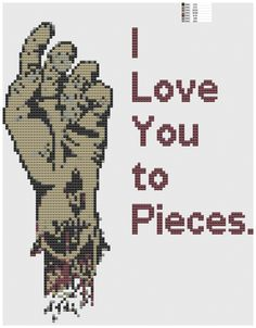 I love you to pieces cross stitch pattern pdf zombie hand. $5.00, via Etsy.