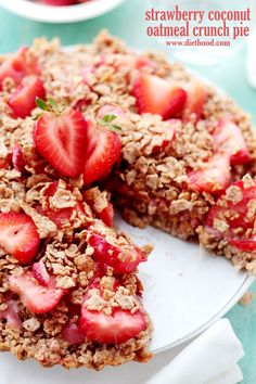 Strawberry Coconut Oatmeal Crunch Pie Diethood Strawberry Coconut Oatmeal Crunch Pie