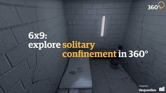 6×9: A virtual experience of solitary confinement. Podcast: Solitary Confinement in the US http://www.theguardian.com/world/audio/2016/apr/27/solitary-confinement-in-the-us-audio-documentary