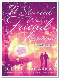 Book List Of Sudeep Nagarkar:  3. It started with a friend request