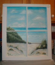 An old window and some paint and the beach is always in your view...painted by Nelta B Mathias