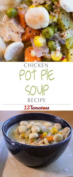 Chicken Pot Pie Soup   This soup hits the spot when we're craving a hearty meal, and it certainly warms us from the inside out!
