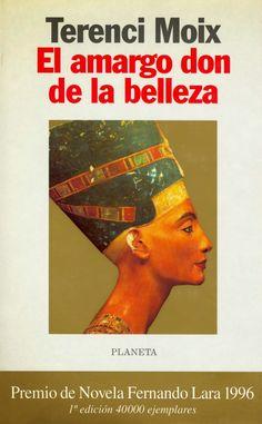 Los libros de Dánae: El amargo don de la belleza.- Terenci Moix