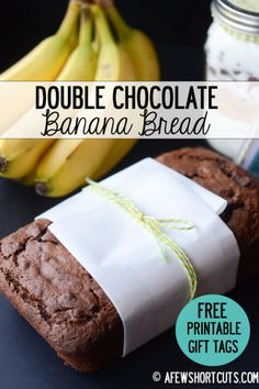 Turn banana bread into a dessert with this Double Chocolate Banana Bread Recipe! Plus give it as a gift with the FREE PRINTABLE gift tags & recipe cards. Also can be makde gluten & dairy free!