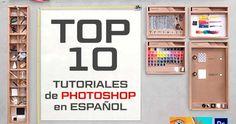 TOP 10 de Tutoriales de Photoshop en Español