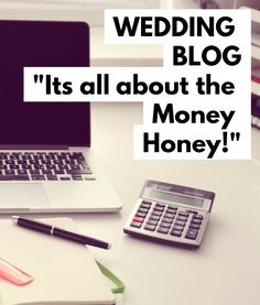 Its all about the money honey Budget Wedding, Wedding Blog, Wedding Planner, Blog Planner, Budgeting, Things To Come, Money, How To Plan, Wedding Planer