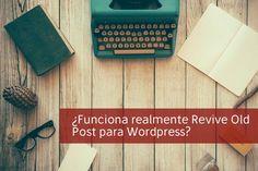 ¿Funciona realmente Revive Old Post para WordPress? http://blgs.co/COzz61