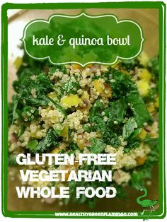 Kale and Quinoa Bowl.  Gluten-free, vegetarian, whole food recipe! Great source of Vitamin K (kale) and protein (quinoa)! From HealthyGreenFlamingo