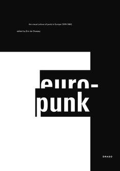 Europunk - the visual culture of Punk in Europe [1976-1980]