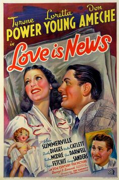 LOVE IS NEWS (1937) - Tyrone Power - Loretta Young - Don Ameche - Directed by Tay Garnett - 20th Century-Fox - Movie Poster.