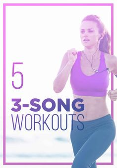 5 Three-Song Workouts For Total-Body Fitness