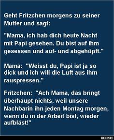 Geht Fritzchen morgens zu seiner Mutter..   DEBESTE.de, Lustige Bilder, Sprüche, Witze und Videos