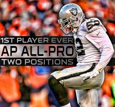 1st player ever AP ALL-PRO two positions - KHALIL MACK ''ATTACK''