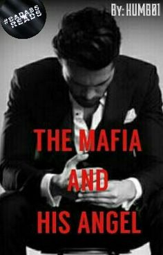 "You should read ""The Mafia And His Angel (#Wattys2016)"" on #Wattpad. #romance"
