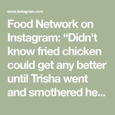 """Food Network on Instagram: """"Didn't know fried chicken could get any better until Trisha went and smothered hers in this gravy 🤤 Watch @trishayearwood's…"""" Fried Chicken Strips, Gravy, Food Network Recipes, Watch, Instagram, Salsa, Clock, Bracelet Watch, Clocks"""