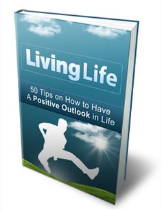 Living Life  Finally! Reach your goals, face your fears and have a more fulfilled and happy life