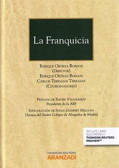 La franquicia / director y coordinador, Enrique Ortega Burgos ; coordinador, Carlos Terrazas Terrazas. - 2015
