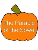 I really like this craft for Parable of the Sower