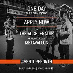 #onedayleft apply now to #theaccelerator2014! http://goo.gl/wjDfOO #startups