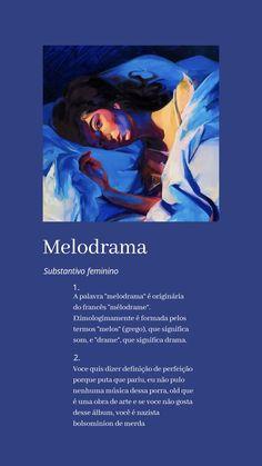 Melodrama wallpaper | Melodrama, Lorde lyrics, Lorde