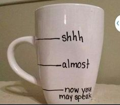This needs to be My coffee cup!!!