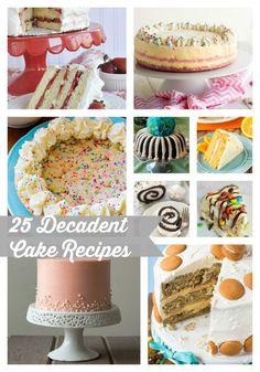 25 Decadent Cake Recipes - The Cards We Drew