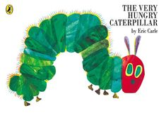 A classic for baby: The Very Hungry Caterpillar by Eric Carle