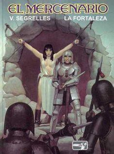 El Mercenario - Tied Woman - Man In Armor - Segrelles - La Fortaleza