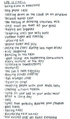 We should all make these lists of things that make our life good on a daily basis.