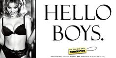 The ad of 1990s for WONDERBRA. It seems like it's time to play with my boys.
