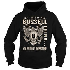Its a BUSSELL Thing You Wouldnt Understand - Last Name, Surname T-Shirt (Eagle)