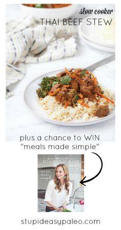 Slow Cooker Thai Beef Stew—Plus a Chance to Win Meals Made Simple Stupid Easy Paleo - Easy Paleo Recipes