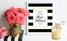 What Would Blair Waldorf Do / black and gold striped metallic poster art print - gossip girl quote - dorm decor - preppy art - fashion art // by TheTrendySparrow ($15)