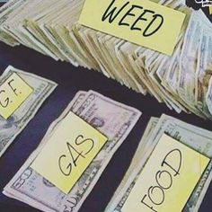 this will so be me except G.F. would be equivalent to half the money of the weed