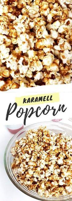 #Popcorn #Karamell #Rezept #Kino #selbermachen #Anleitung #Trend #Kinder #Herzhaft #Süß