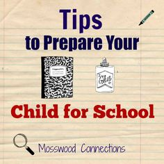 Tips to Prepare Your Child for School