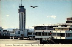 Stapleton International Airport - Tower and Plane Denver Colorado, Airplane Art, Mystery Of History, Columbus Ohio, International Airport, Cute Photos, Back In The Day, Vintage Postcards, Tower
