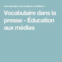 Vocabulaire dans la presse - Éducation aux médias