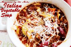 Italian Vegetable Soup | Memories by the Mile