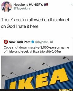 Hide and seek ikea 3000 people - Humor - Stupid Funny Memes, Funny Relatable Memes, Haha Funny, Funny Posts, Hilarious, Funny Stuff, Funny Shit, Funny Things, Lol