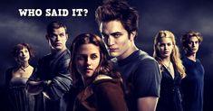 Who Said It? (Twilight 2008)