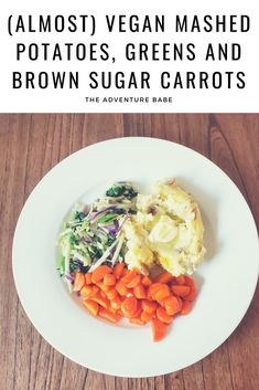 almost vegan mashed potatoes, brown sugar carrots and greens Egg Free Recipes, Veggie Recipes, Fall Recipes, Brown Sugar Carrots, Vegan Mashed Potatoes, Vegan Dinners, Comfort Foods, Green And Brown, Pastries