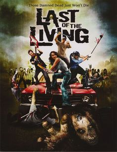 Last of the Living (3.5 stars) Just when I was beginning to think Shaun of the Dead ruined the genre, along comes this low-budget New Zealand effort to bring a little life back into zombie movies. Not completely tongue-in-cheek as many of the current ilk are, this one is campy in places and serious in others creating a nice blend and a swiftly moving plot. The effects are also a mixture, low-key looking zombies and big blasts to the craniums, etc.