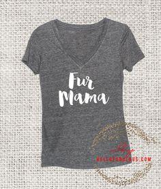 Dog Mom Shirt. Dog lover clothing