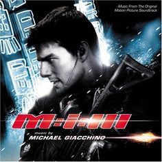 Mission Impossible Theme (M:I:3)-Lalo Schifrin/Michael Giacchino.