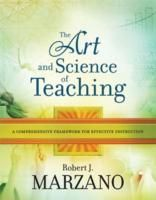 The Art and Science of Teaching: A Comprehensive Framework for Effective Instruction PROF 371.102 Mar