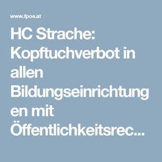 HC Strache: Kopftuchverbot in allen Bildungseinrichtungen mit Öffentlichkeitsrecht! – www.fpoe.at Islam, Education, Muslim