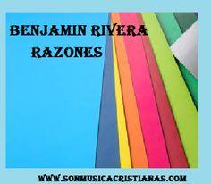 Benjamin Rivera - Razones | Letras Cristianas