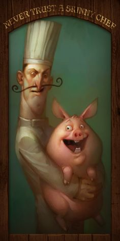 Adam Ford - Never trust a skinny chef This Little Piggy, Little Pigs, Chefs, Meat Art, Pig Art, Le Chef, Illustrations, Rockabilly, Surreal Art